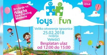 Veliko otvorenje igraonice Toys 'n' Fun